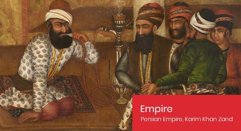 Persian Empire - Karim Khan Zand