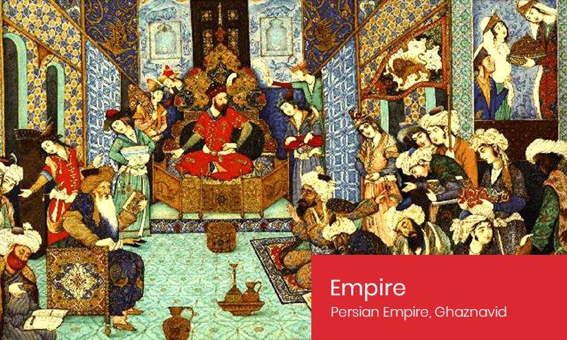 Persian Empire - Ghaznavid