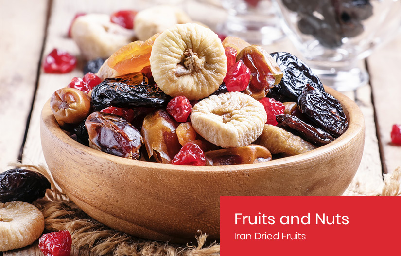 Persian Fruits and Nuts - Iran Dried Fruits