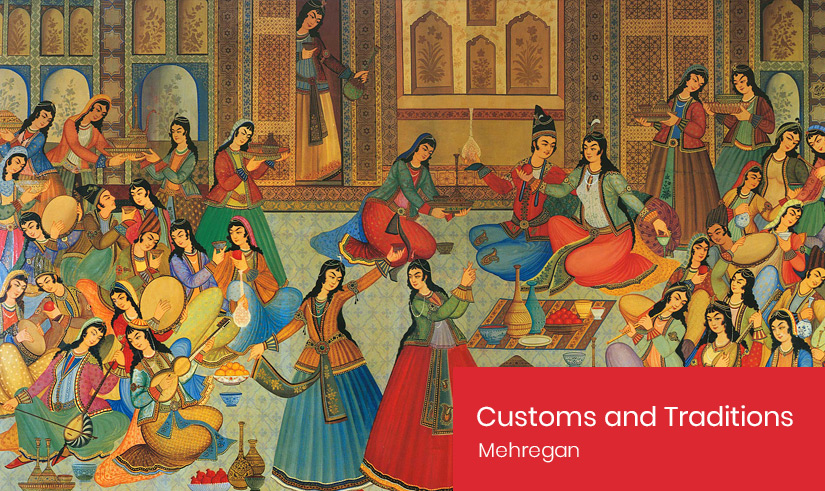 Mehregan - Customs and Traditions