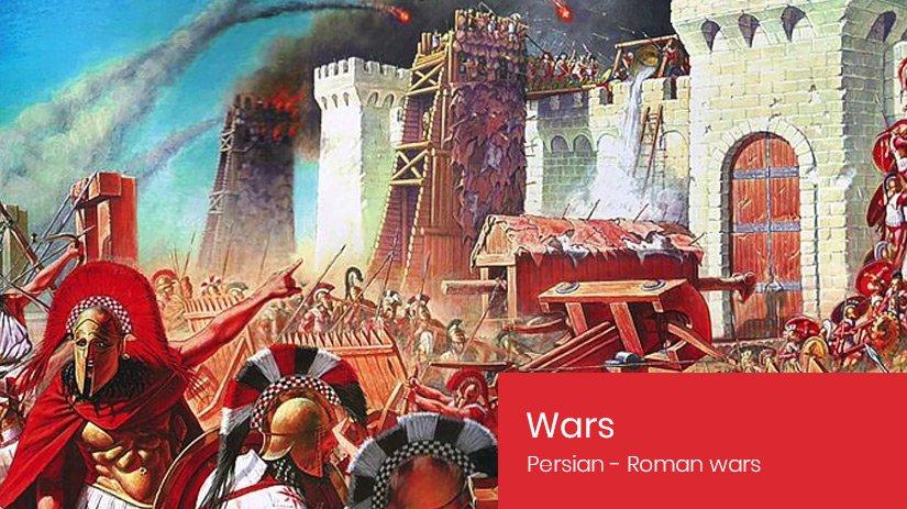 Persian Roman Wars